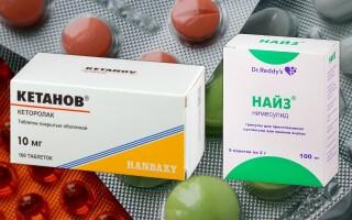 Кетанов или Найз – что лучше? Что Вы не знаете об этих препаратах?